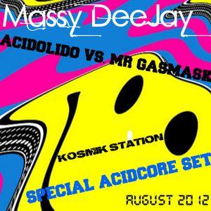 "Massy DeeJay - Special Acidcore Set "" Acidolido Vs. Mr Gasmask """