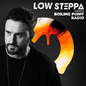 Low Steppa - Boiling Point Show 26
