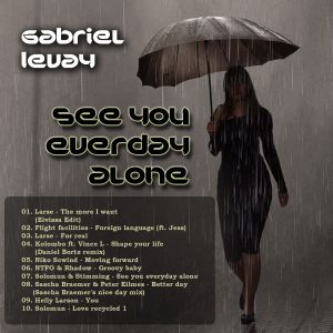 Gabriel Levay - See you everyday alone (warm and cozzy set)