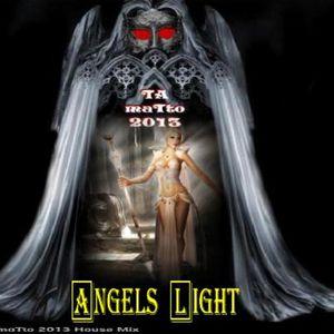 Angels Light (TAmaTto 2013 House Mix)