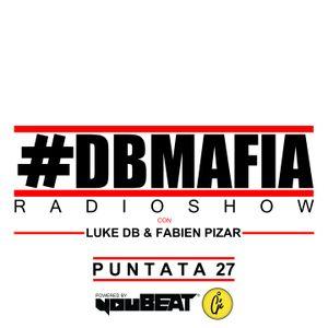DBMAFIA Radio Show 027