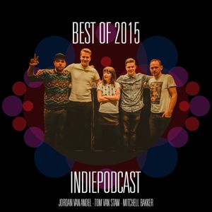Best of 2015 - Indiepodcast 1