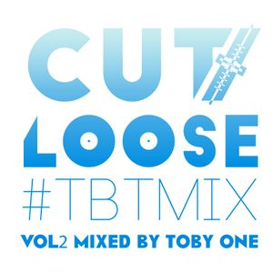 Cutloose TBTmix Vol2 Mixed By Toby One