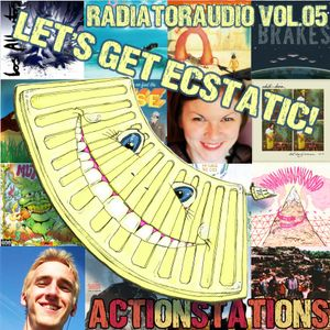 Radiator Audio: Volume 05 - LET'S GET ECSTATIC