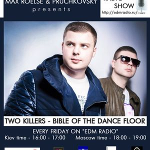 Two Killers – Bible of the Dancefloor 001 EDM Radio