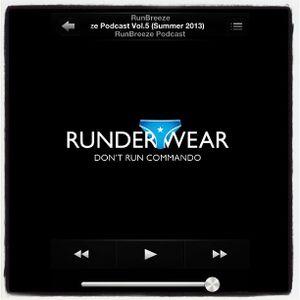 RunBreeze Podcast Vo.5 (Aug 2013)