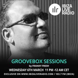 Groovebox Sessions 35 /Ibiza Live Radio/ 06.03.2019/