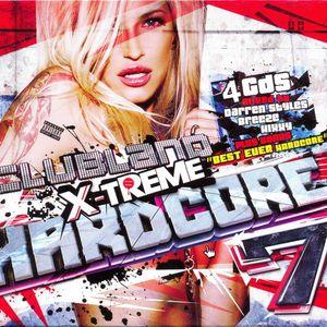 Clubland X-Treme Hardcore 7 Hixxy (Cd3)
