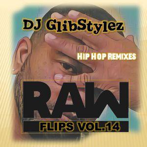 DJ GlibStylez - Raw Flips Vol.14 (Hip Hop Remixes)