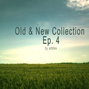Old & New Collection Ep.4