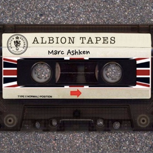 Albion Tapes 015 - Marc Ashken