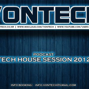 Podcast mixed by Vontech ( Tech House Session 2012 )