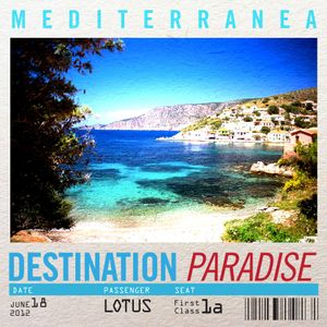 Destination Paradise: Mediterranea mixed by Lotus