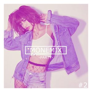 MONEMIX #2 -PARTY-