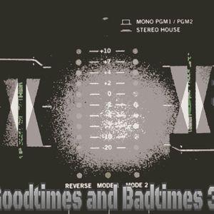 GOODTIMES AND BADTIMES 30