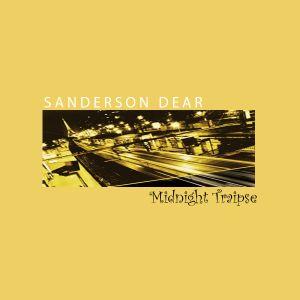 Sanderson Dear - Midnight Traipse