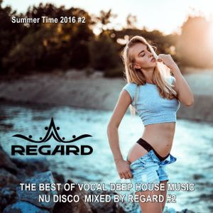 Summer time 2016 2 the best of vocal deep house music for Disco house best