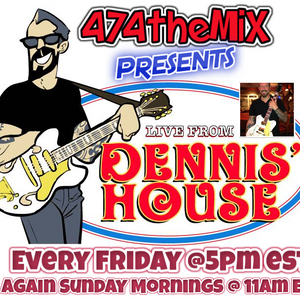 Live from Dennis' House (06.17.16)