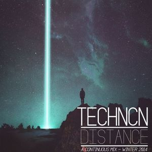 TECHNCN - Distance - Continuous Mix - Winter 2014