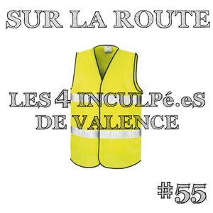 SUR LA ROUTE #55 Gilets Jaunes Part2