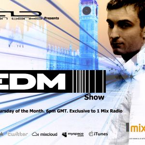 007 The EDM Show with Alan Banks & guests Aly & Fila