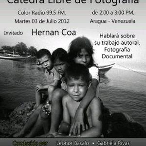 Catedra Libre de Fotografia - Programa del 03-07-12 - Invitado Heran-Coa