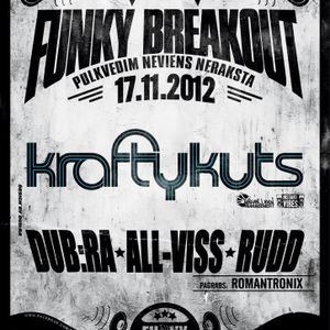 Funky Breakout Podcast #3 (Krafty Kuts Special)