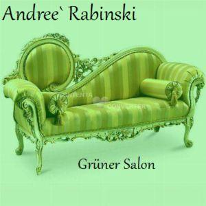 Andree´Rabinski Grüner Salon