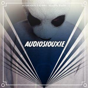 Audiosiouxie #003 mixed by Waxlife