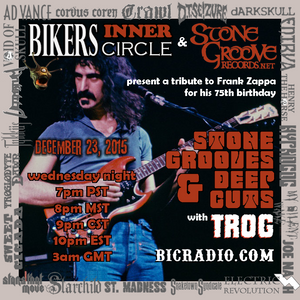 Stone Grooves & Deep Cuts on BiC Radio - December 23, 2015 [Frank Zappa Tribute #1]
