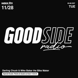 Goodside w/ Darling Chuck & Mike Baker the Bike Maker + Peche & 1-O.A.K. on @WAXXFM (11.28.17)
