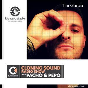 "Ibiza Global Radio ""Cloning Sound Radio Show""  Guest Mix by Tini Garcia (SP)"