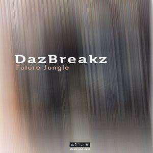 Daz Breakz - Future Jungle