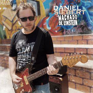 Rock Mania #410 - com Daniel Siebert - 31/05/20