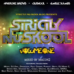 Strictly Nuskool vol.1 mixed by Maco42
