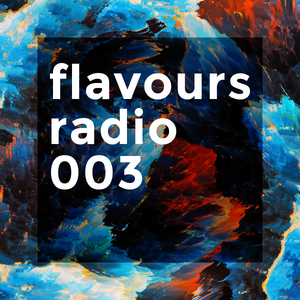 Lewis Low - Flavours Radio #003