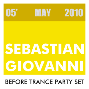 Before Trance Party Set May 2010