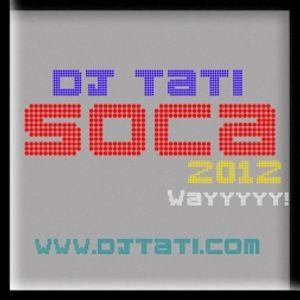 DJ TATI 2012 SOCA: NON STOP SOCA!!!
