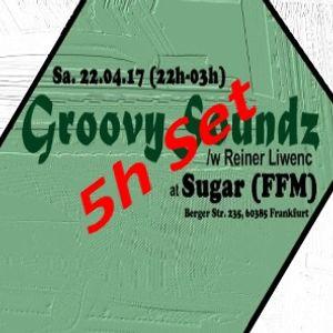 GroovySoundz /w Reiner Liwenc @ Sugarbar (FFM_22_04_17) - 5h_Set