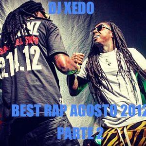 DJ XEDO - BEST RAP AGOSTO 2012 PARTE 2