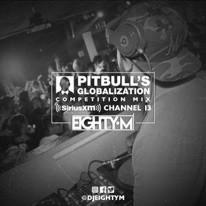 Pitbull Globalization Competition Mix