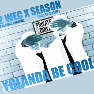 "[SEASON X WEC] ""YOLANDA BE COOL"" MIXTAPE [MIXED BY AELTEK]"