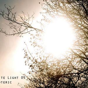 White Light 05 - Neoteric
