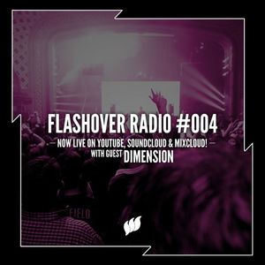 Flashover Radio #004 (Dimension Guestmix) - April 8, 2016