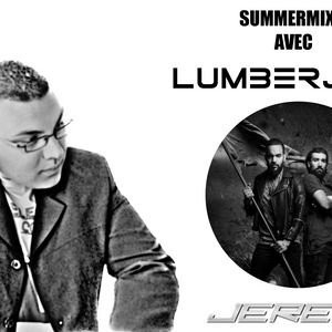 Jeremy LB & LUMBERJACK Summer Mix August16