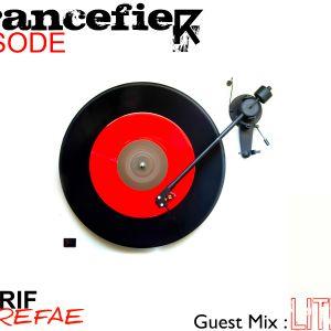 Sherif Errefae   - Trancefier EPISODE 10 Celebration Guest Lith K