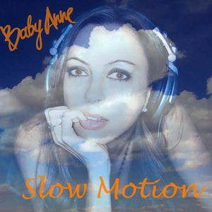 Baby Anne- Slow Motion (Funk Dub) 9.30.12