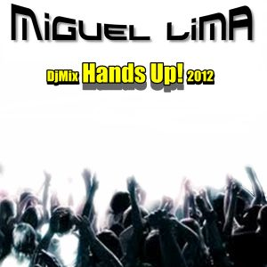 Miguel Lima - Hands Up! (DjMix 2012)