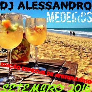 DJ Alessandro Medeiros (Setembro/2016 - Edição Especial de Aniversário)