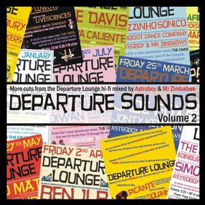 Departure Sounds Vol. 2: Mixed by Astroboy & Mr Zimbabwe